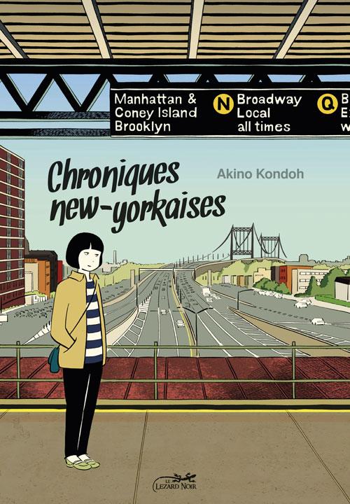 Chroniques new-yorkaises — Akino Kondoh