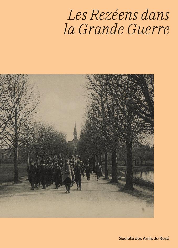Société des Amis de Rezé / Les Rezéens dans la Grande Guerre