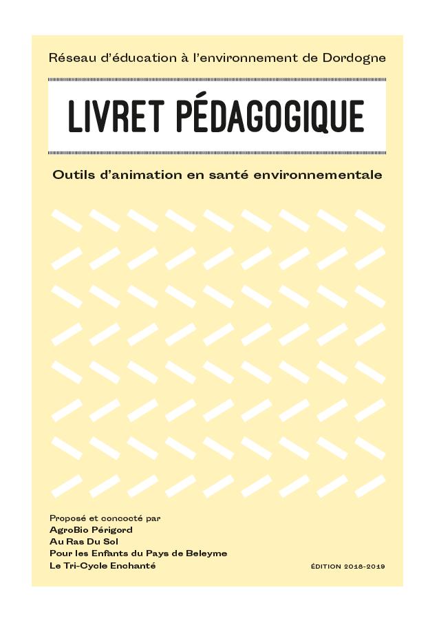 Réseau d'éducation à l'environnement de Dordogne / Livret pédagogique
