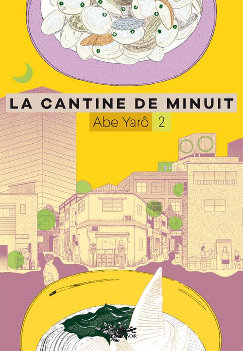 Le Lézard Noir / Yaro Abe, La Cantine de Minuit vol.2 / Draft